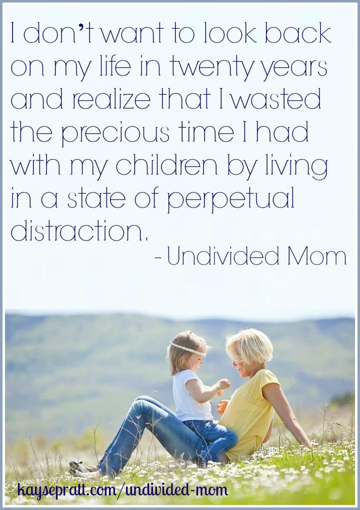 Undivided Mom Quote