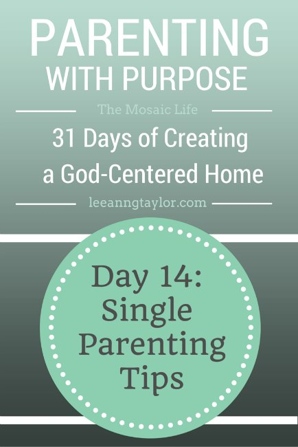 Parenting With Purpose: Single Parenting TIps