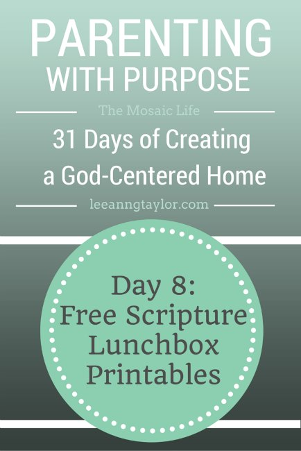 Parenting With Purpose - Free Scripture Lunchbox Printables
